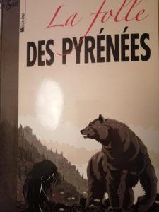 La folle des Pyrénées